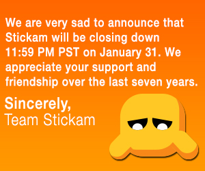 """A note from all of us at Stickam to our friends:We were here. We did this. Actually YOU were here, and you did this. Stickam was always about you, not """"about us,"""" like most websites.  And we appreciate you all, so so much.After seve"""