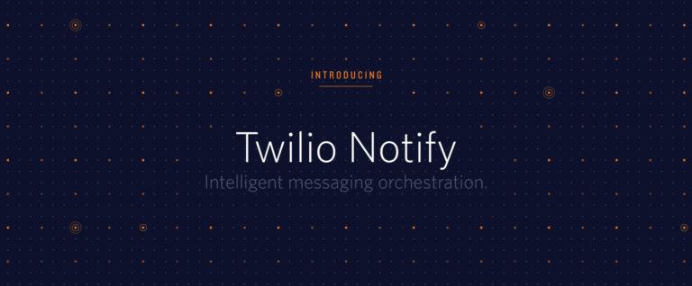 twilio-notify-768x318